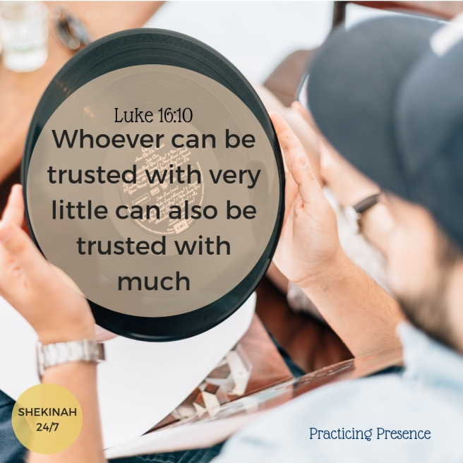 Good Steward, Whoever can be trusted with very little can also be trusted with much