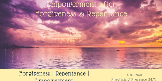 Empowerment after forgiveness and repentance