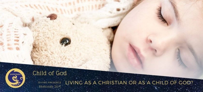 children of God, child of God, living as a Christian or as a child of god, does Jesus invite you to be a Christian, how does a child of God pray, what is faith, relationship with the Divine, heir of the Divine,